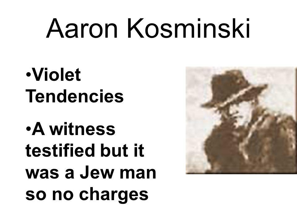 Aaron Kosminski Violet Tendencies
