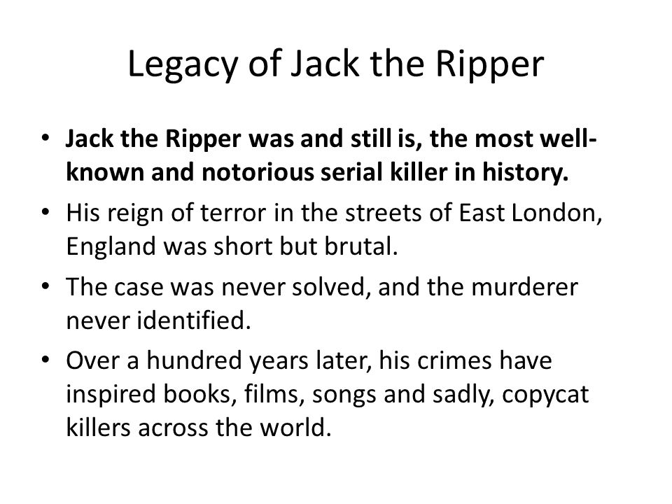Legacy of Jack the Ripper