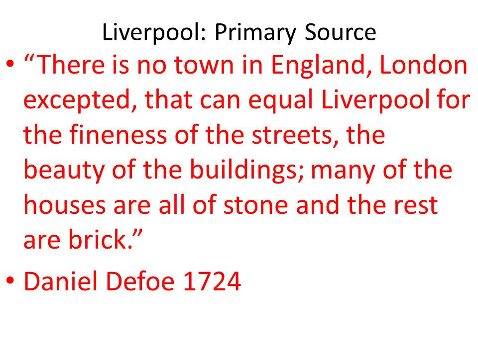 Liverpool: Primary Source