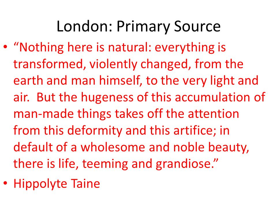 London: Primary Source
