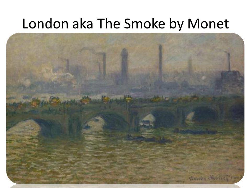 London aka The Smoke by Monet