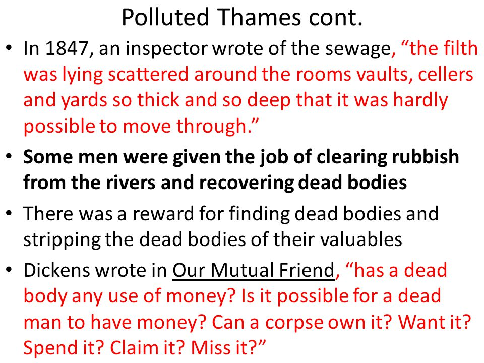 Polluted Thames cont.