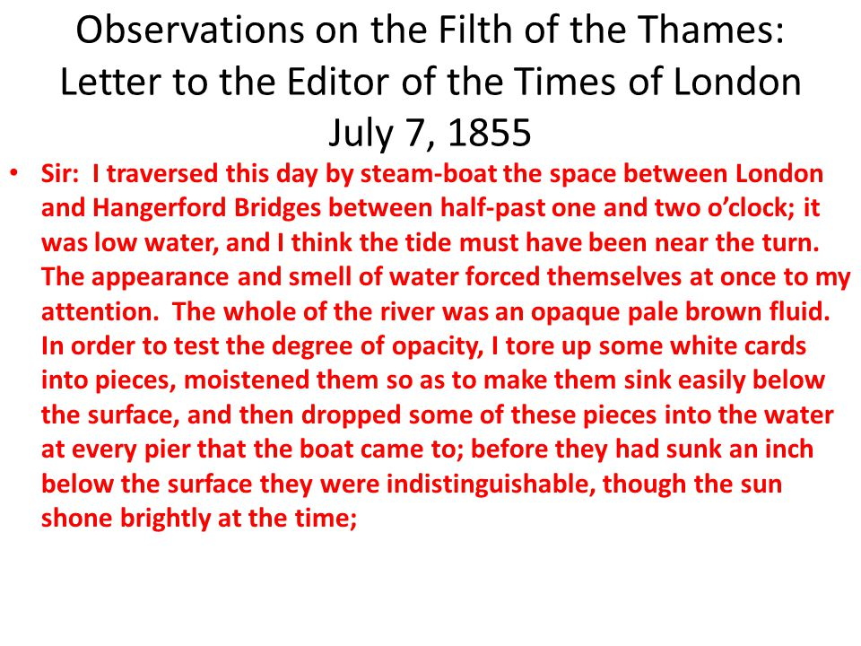 Observations on the Filth of the Thames: Letter to the Editor of the Times of London July 7, 1855