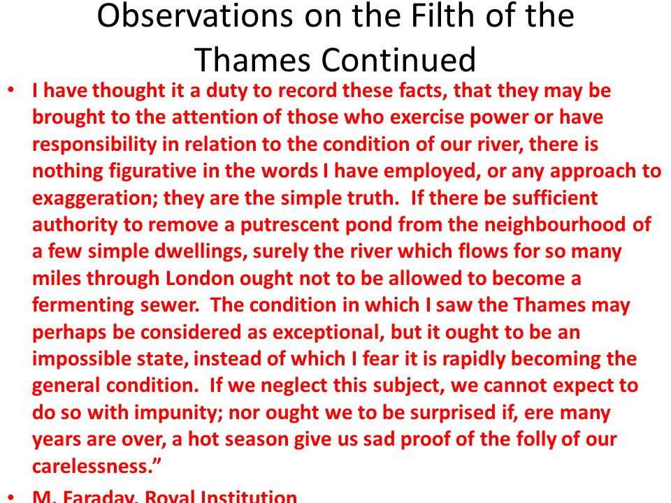 Observations on the Filth of the Thames Continued