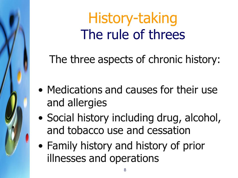 History-taking The rule of threes