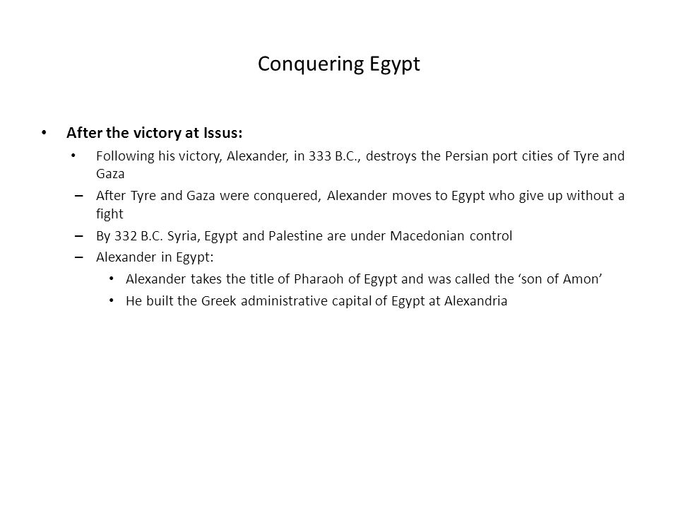 Conquering Egypt After the victory at Issus: