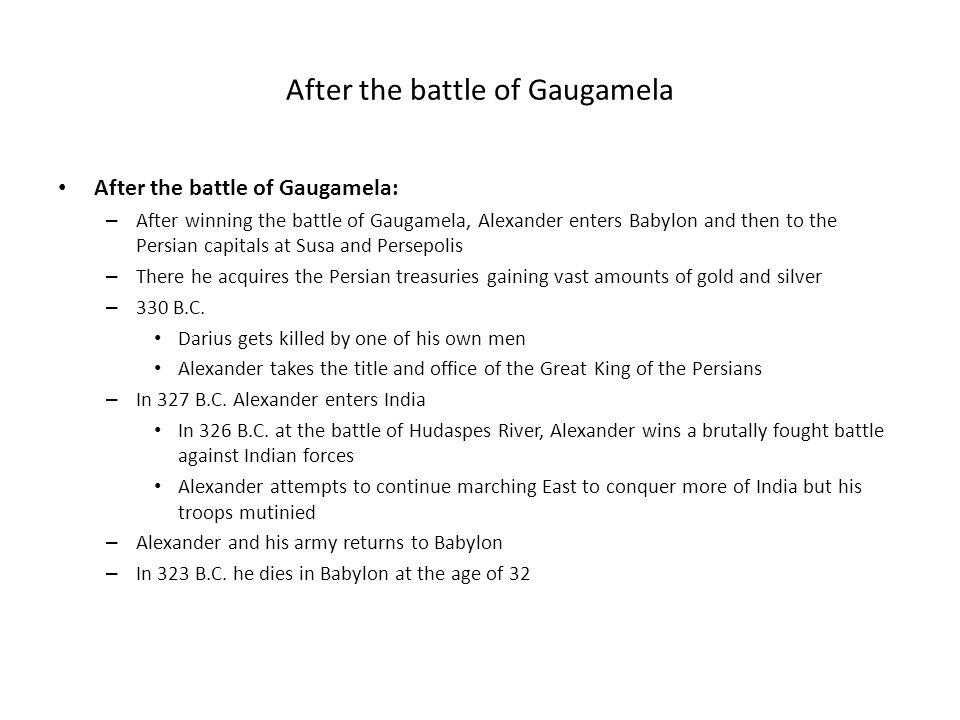 After the battle of Gaugamela