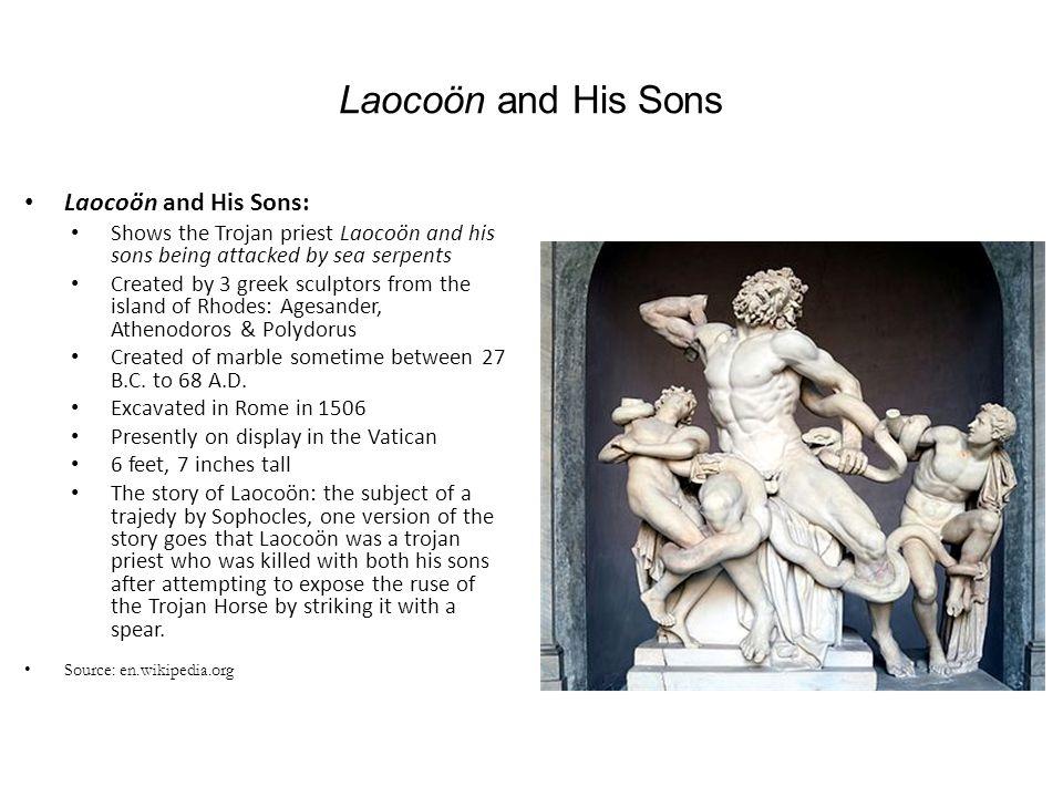 Laocoön and His Sons Laocoön and His Sons: