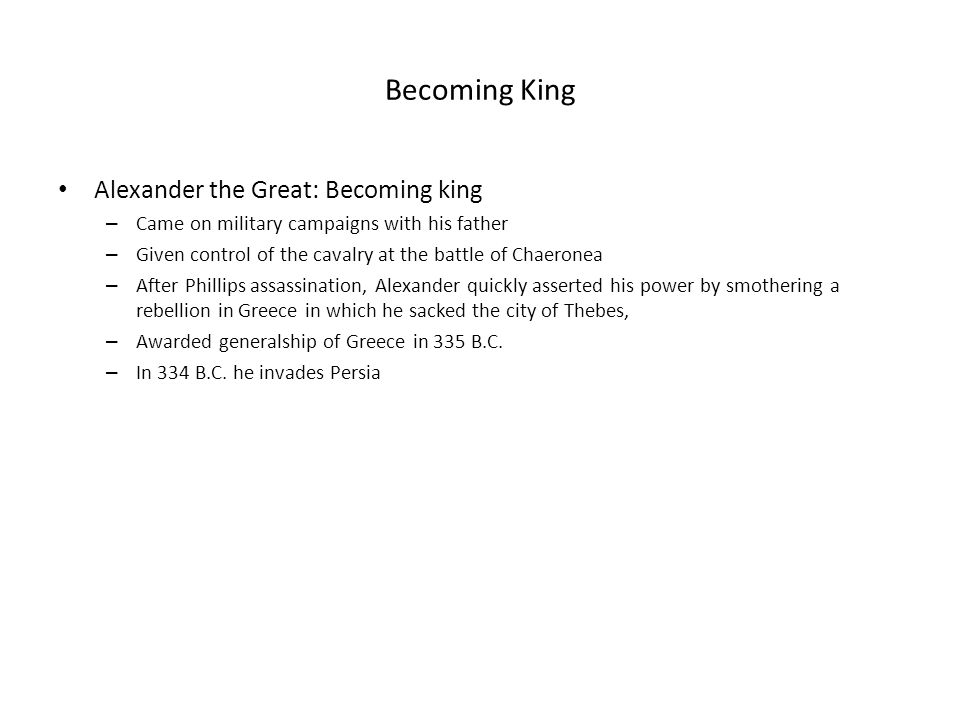 Becoming King Alexander the Great: Becoming king