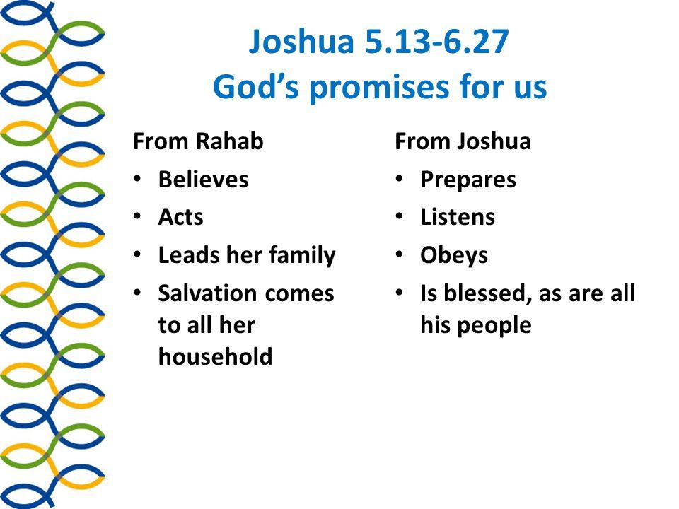 Joshua 5.13-6.27 God's promises for us