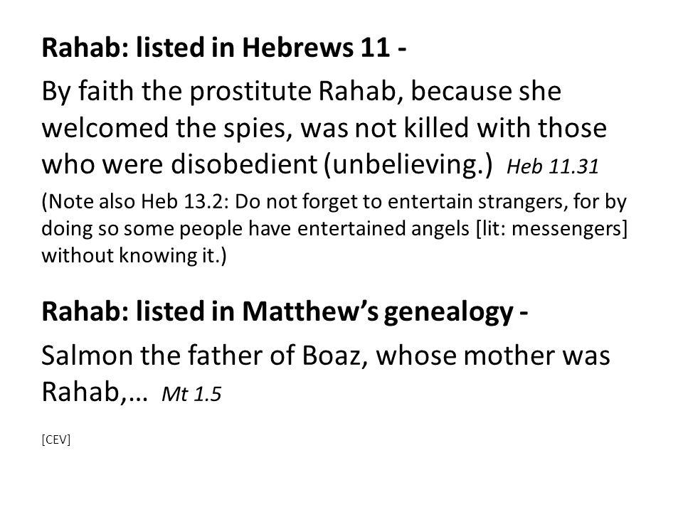Rahab: listed in Hebrews 11 -