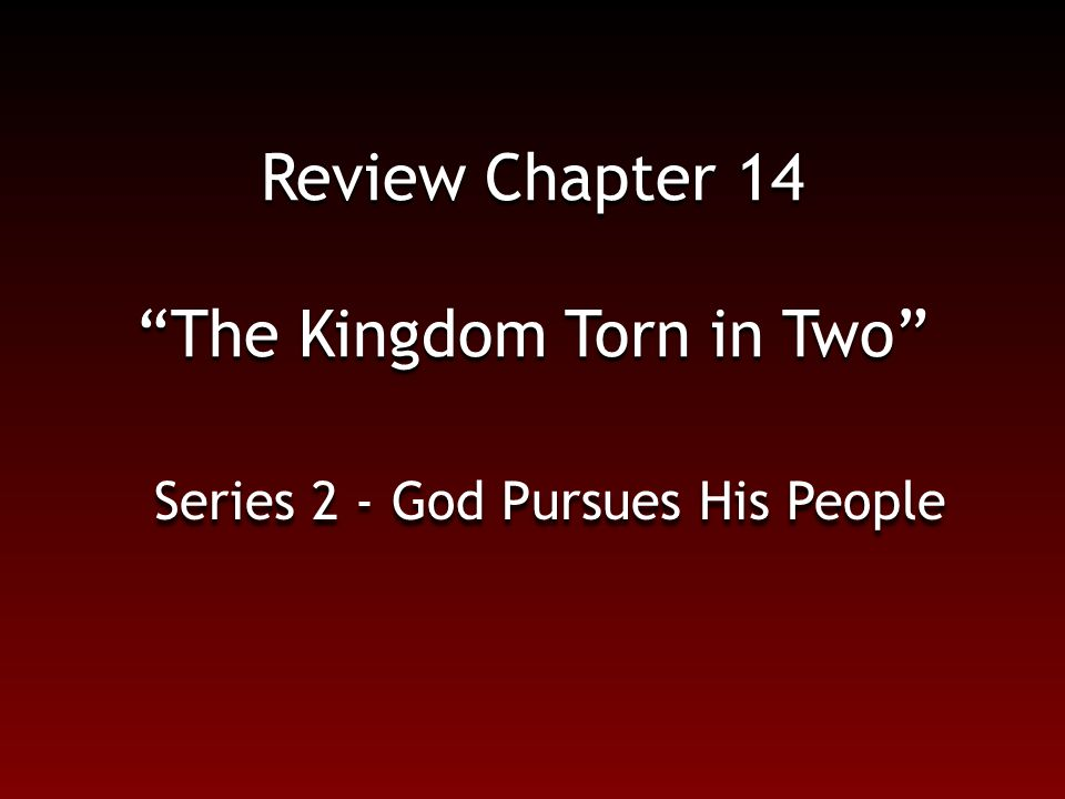 Review Chapter 14 The Kingdom Torn in Two