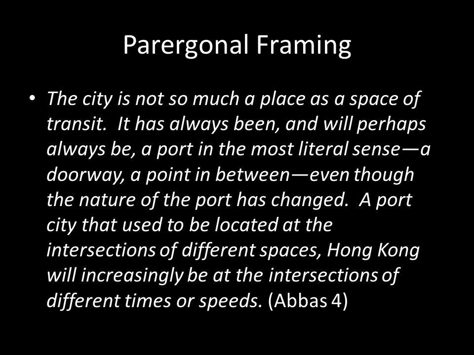 Parergonal Framing