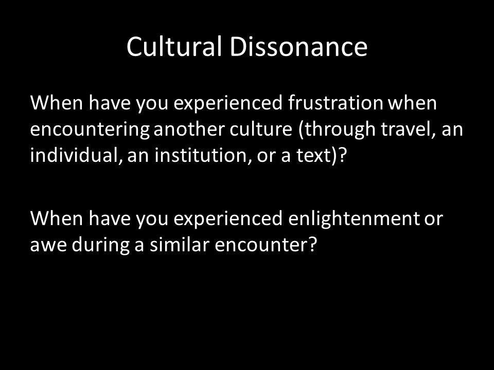 Cultural Dissonance