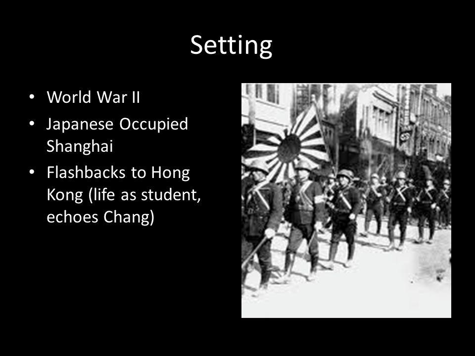 Setting World War II Japanese Occupied Shanghai