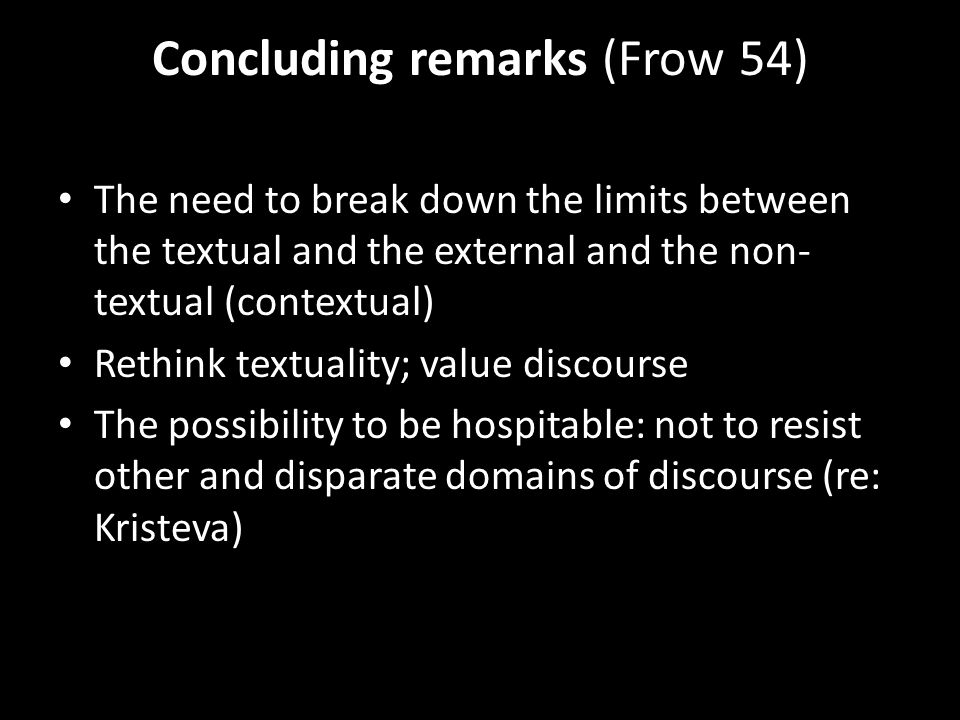 Concluding remarks (Frow 54)