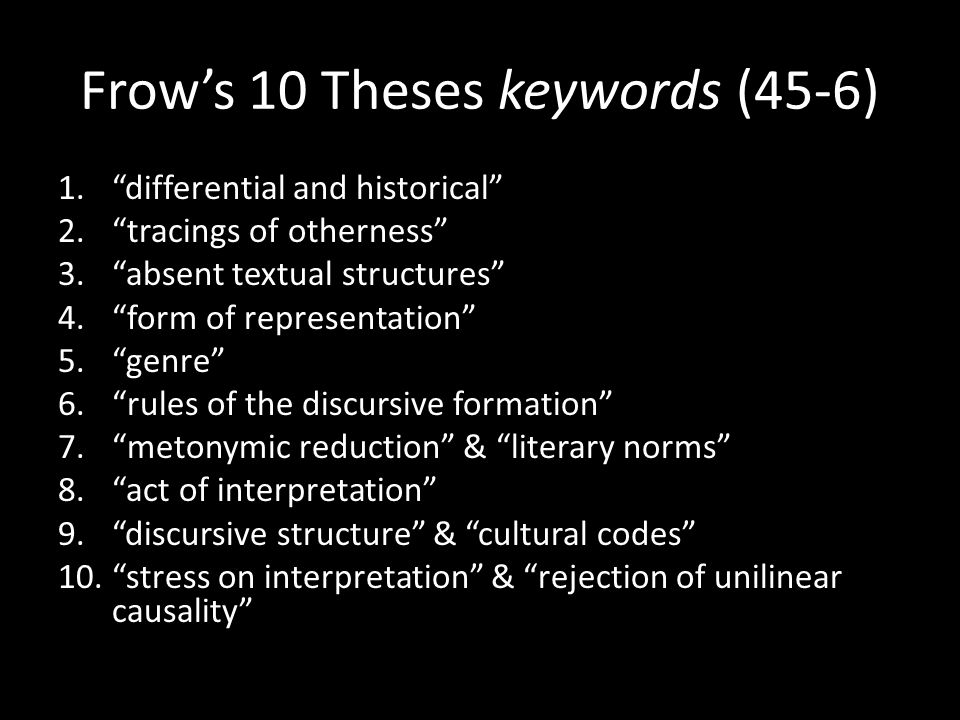 Frow's 10 Theses keywords (45-6)