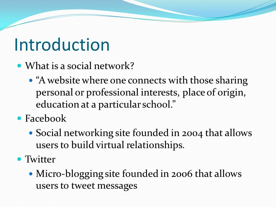Introduction What is a social network