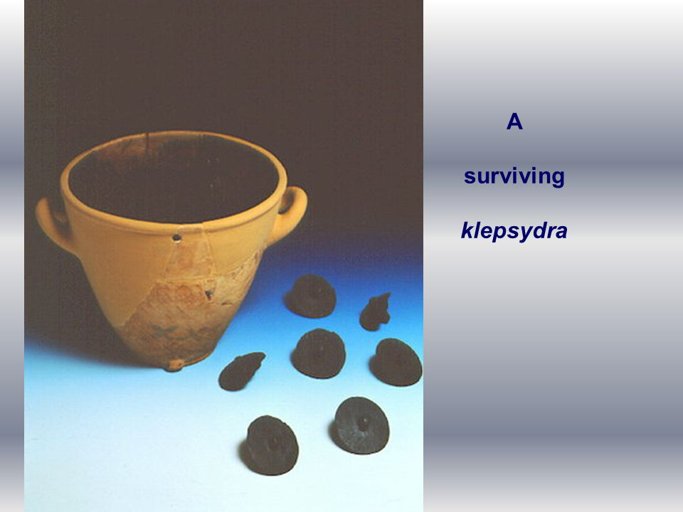 A surviving klepsydra