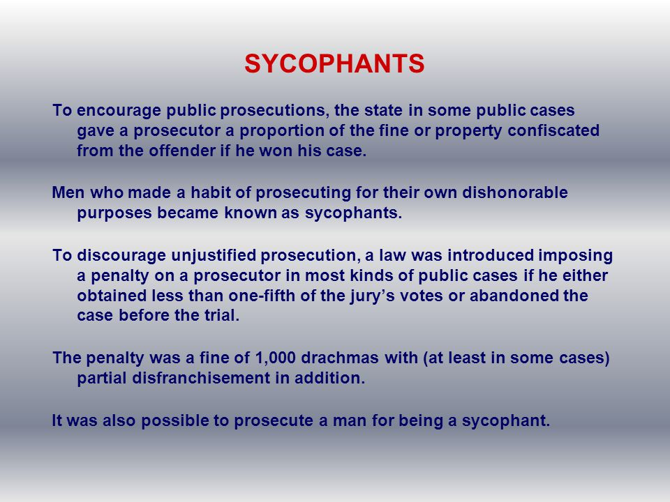 SYCOPHANTS