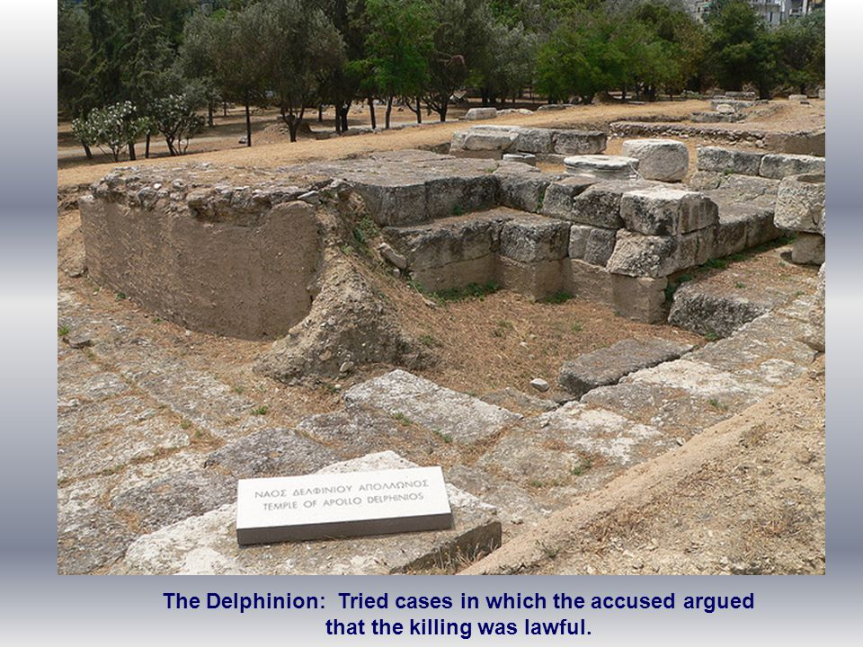 The Delphinion: Tried cases in which the accused argued that the killing was lawful.