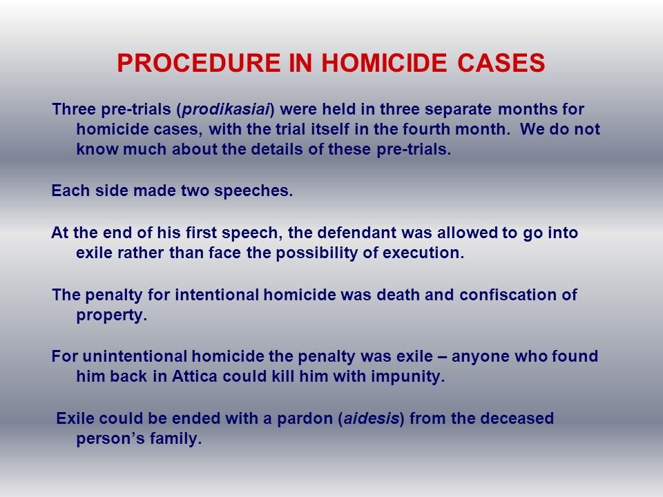 PROCEDURE IN HOMICIDE CASES