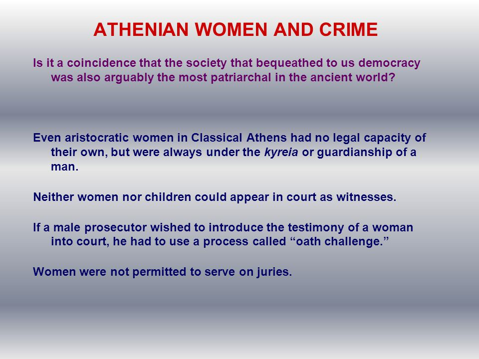 ATHENIAN WOMEN AND CRIME