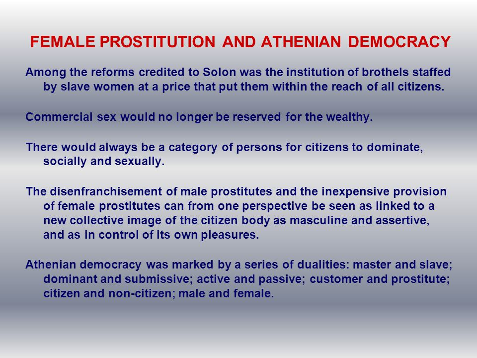 FEMALE PROSTITUTION AND ATHENIAN DEMOCRACY