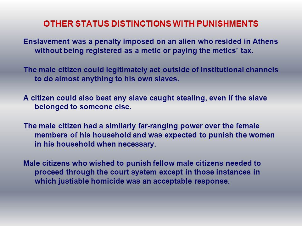 OTHER STATUS DISTINCTIONS WITH PUNISHMENTS