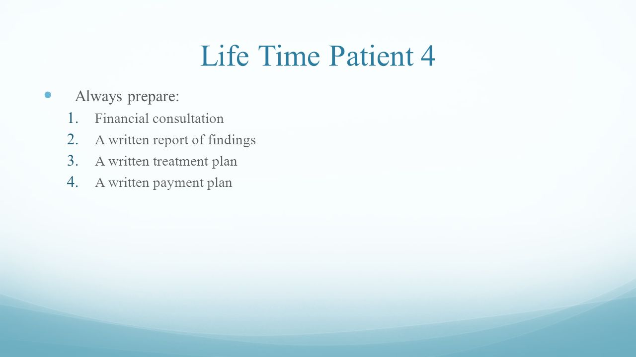 Life Time Patient 4 Always prepare: Financial consultation