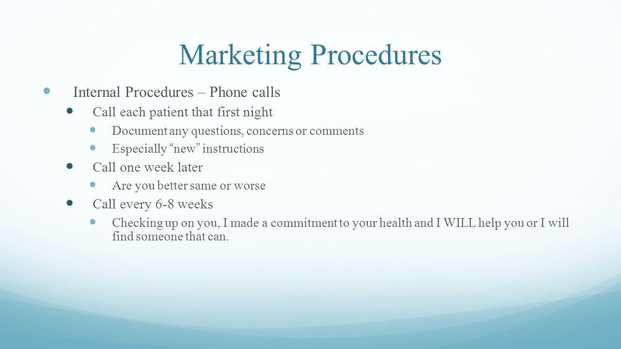 Marketing Procedures Internal Procedures – Phone calls