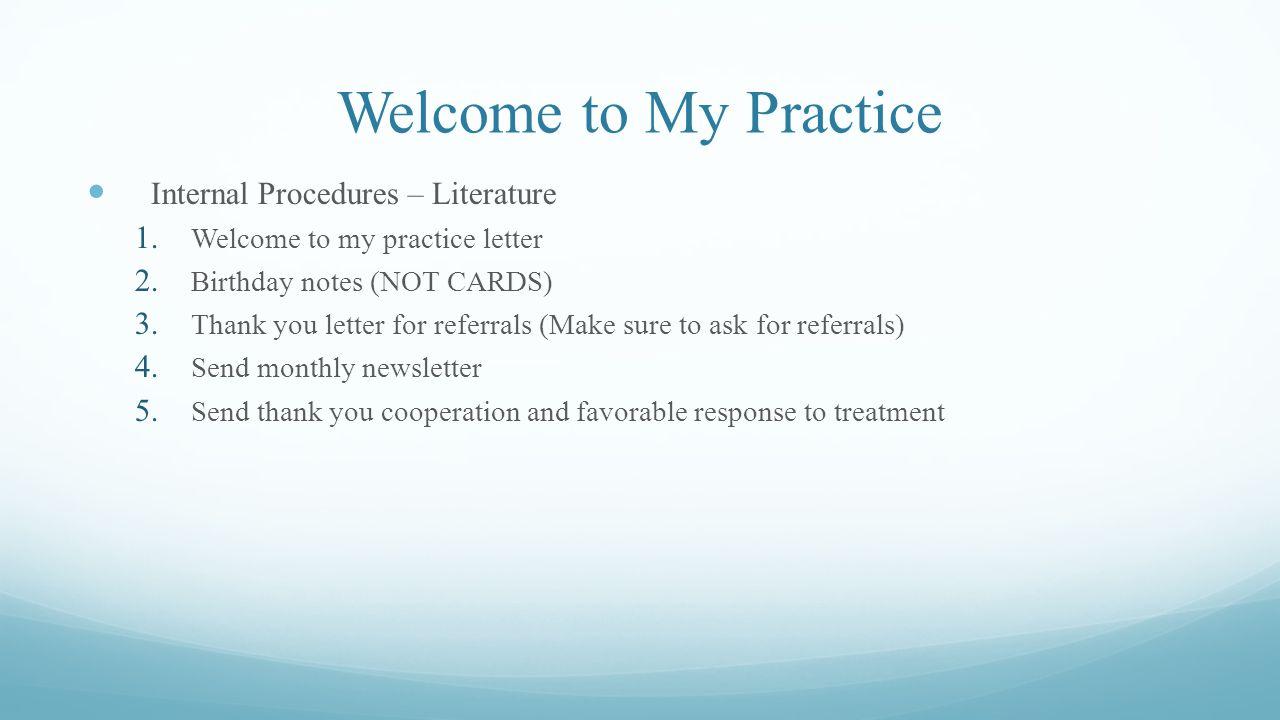 Welcome to My Practice Internal Procedures – Literature