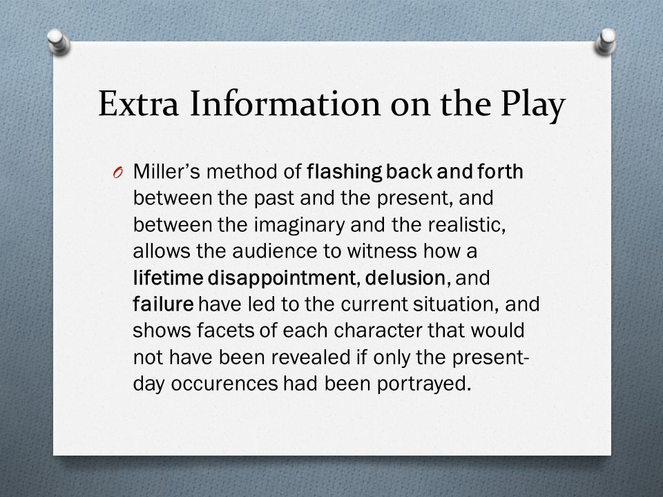 Extra Information on the Play