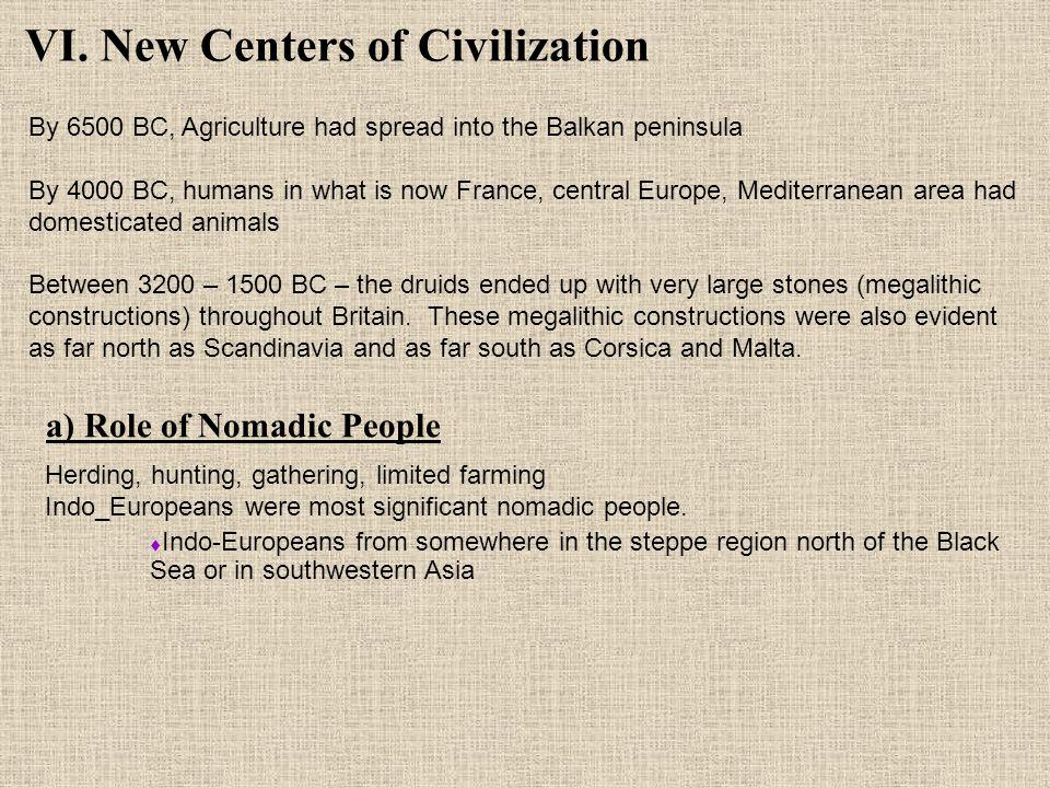 VI. New Centers of Civilization