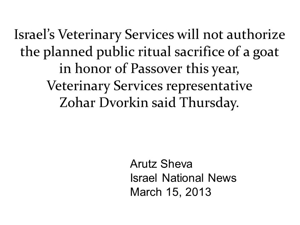 Israel's Veterinary Services will not authorize