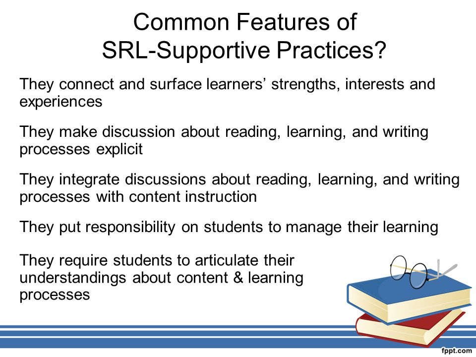 SRL-Supportive Practices