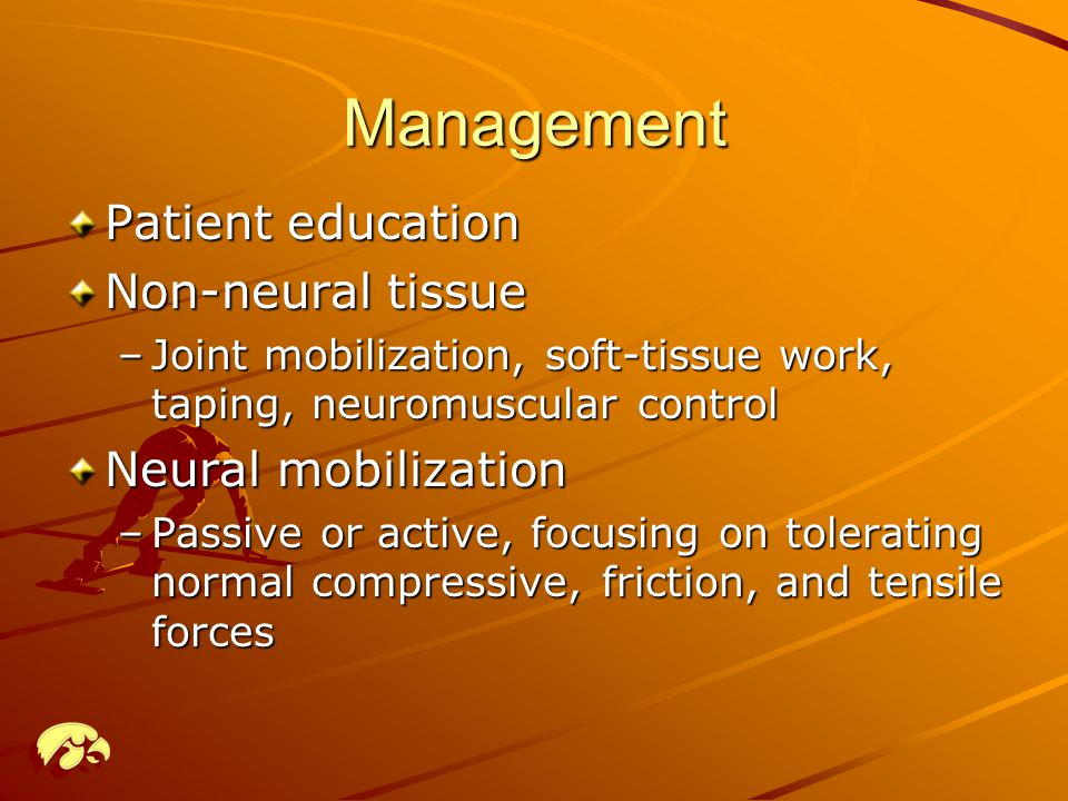 Management Patient education Non-neural tissue Neural mobilization
