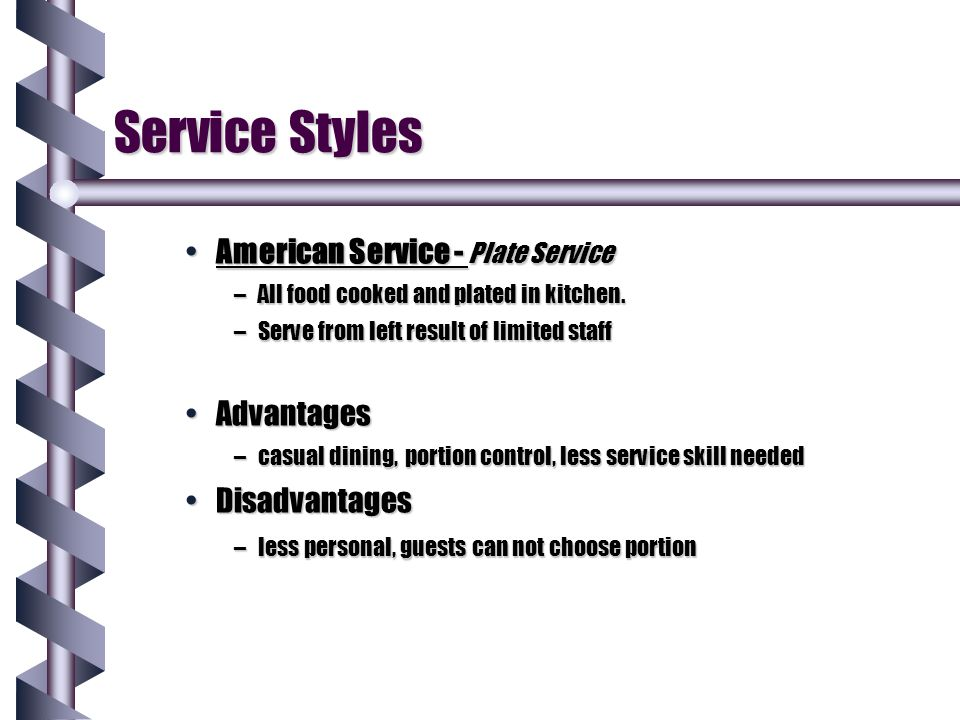 Service Styles American Service - Plate Service Advantages
