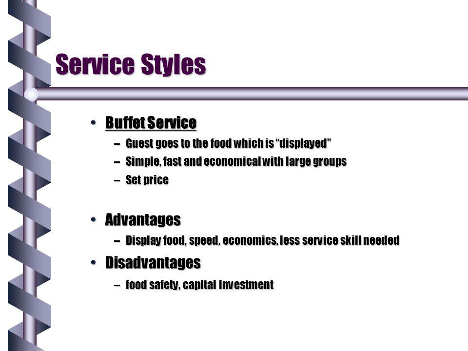 Service Styles Buffet Service Advantages Disadvantages