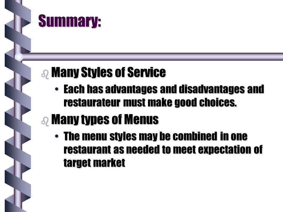 Summary: Many Styles of Service Many types of Menus
