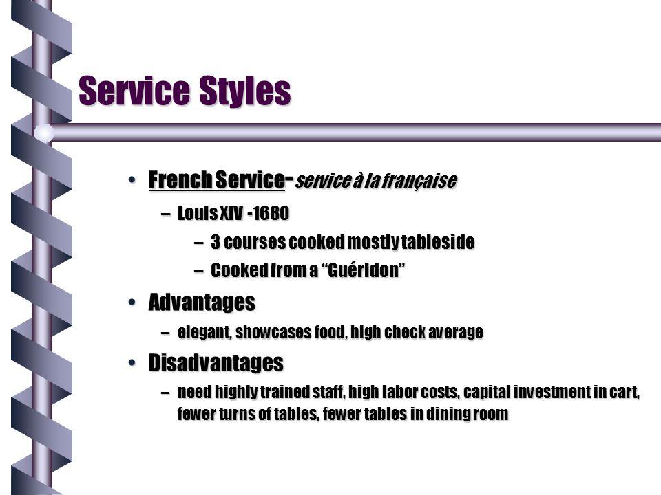 Service Styles French Service-service à la française Advantages