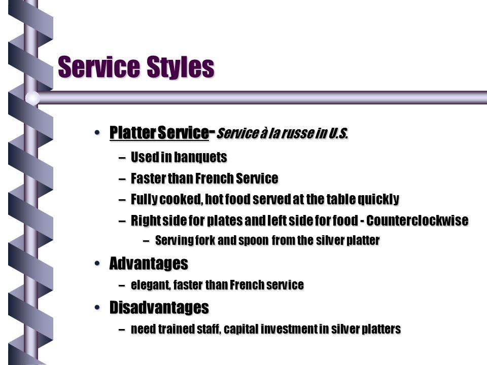 Service Styles Platter Service-Service à la russe in U.S. Advantages
