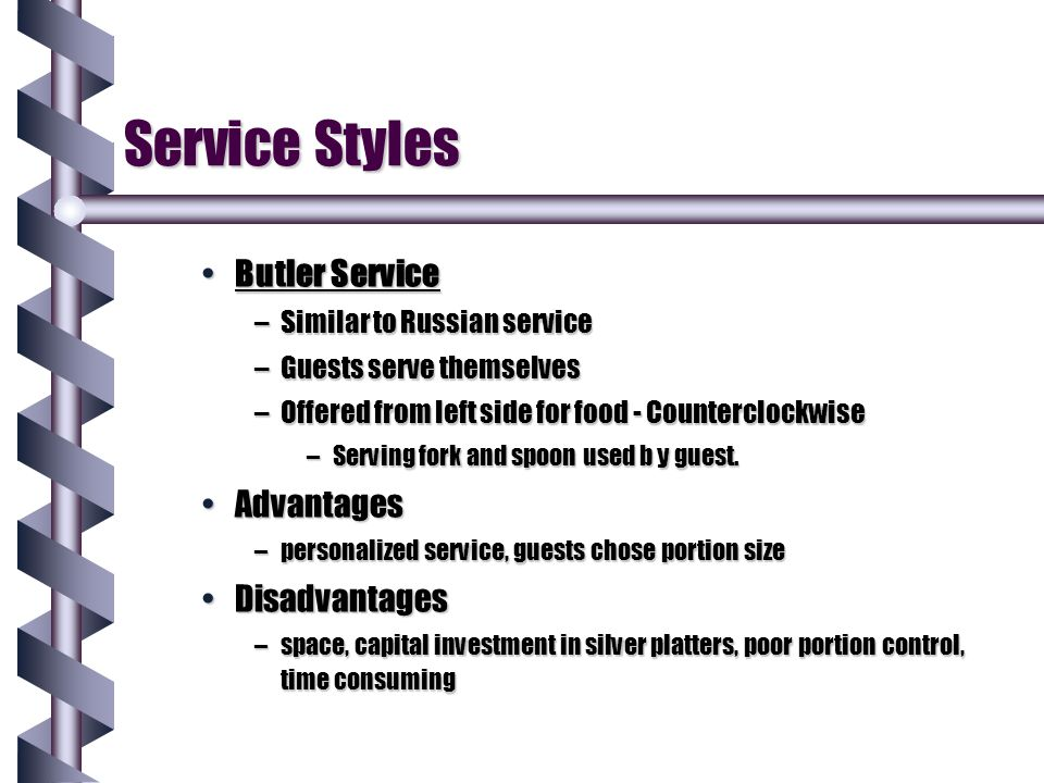 Service Styles Butler Service Advantages Disadvantages