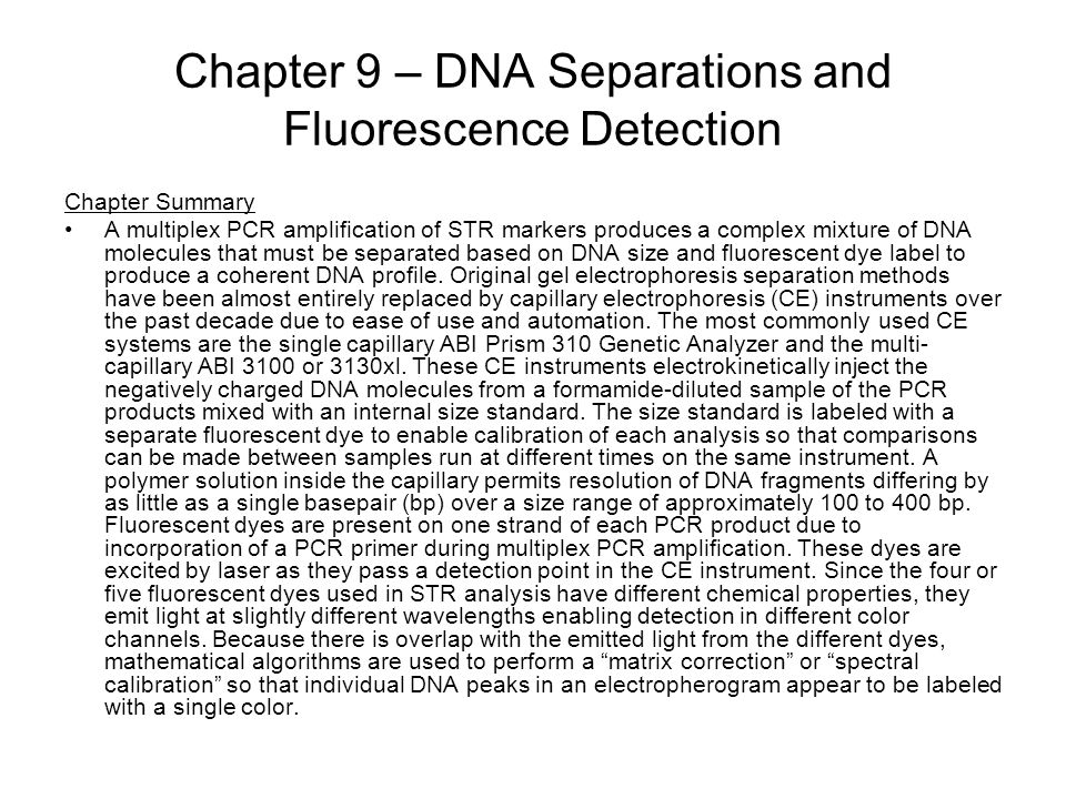 Chapter 9 – DNA Separations and Fluorescence Detection