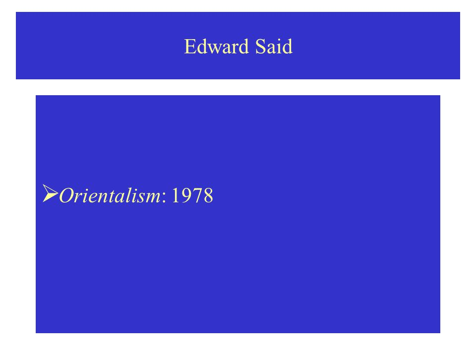 "edward said essays online On 3 march 2004, najla said gave a tribute to her father at the edward said   on postcolonial studies, see robert young's essay ""edward said: opponent of."