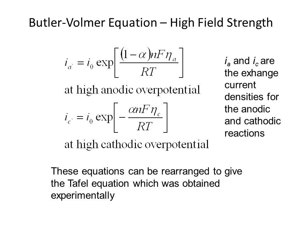 Butler-Volmer Equation – High Field Strength