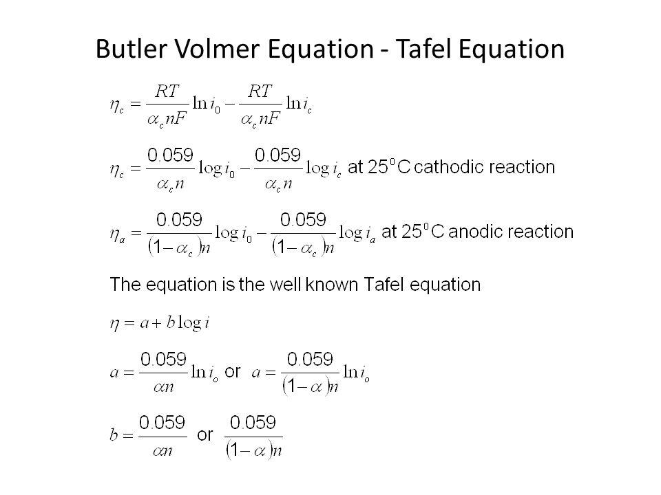Butler Volmer Equation - Tafel Equation