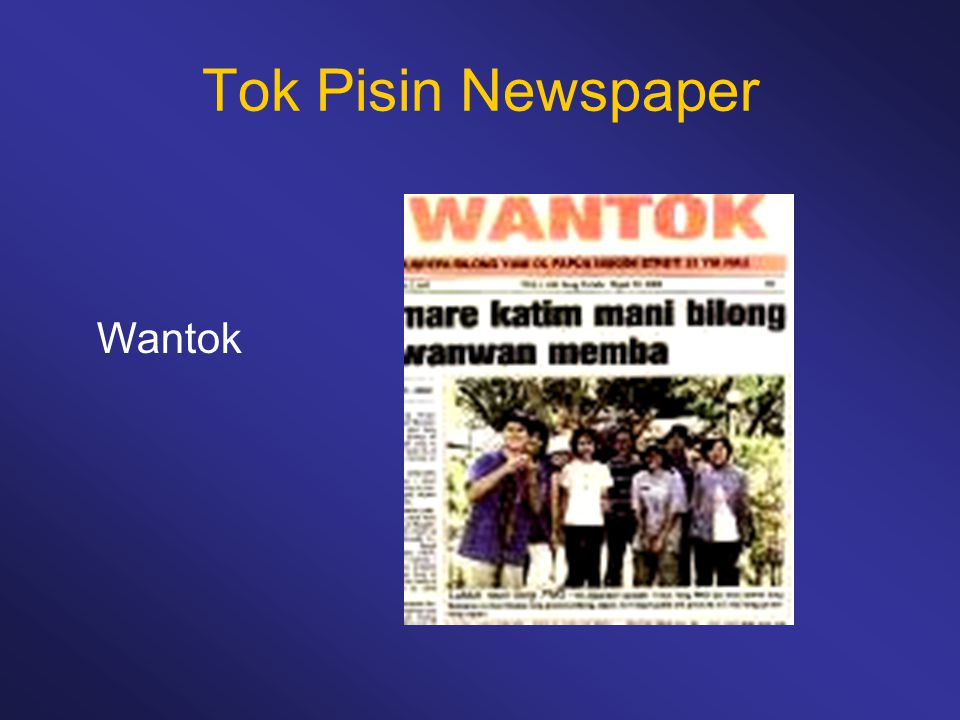 Tok Pisin Newspaper Wantok