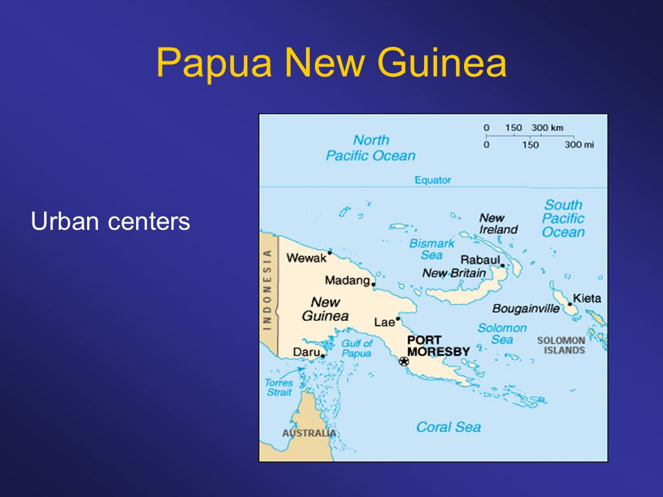 Papua New Guinea Urban centers
