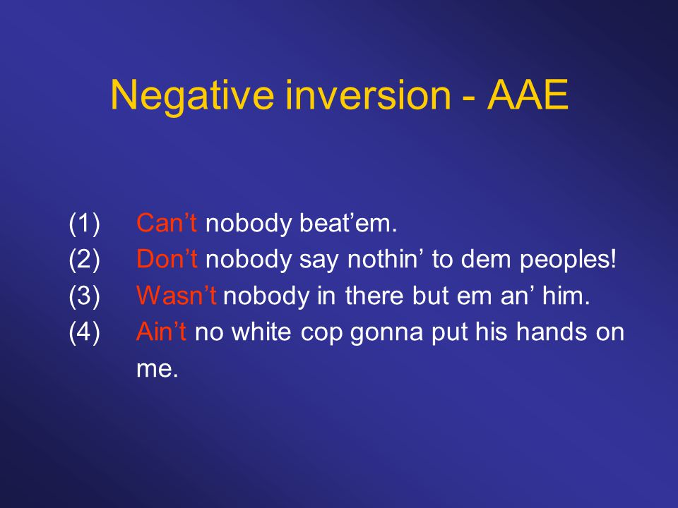 Negative inversion - AAE